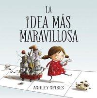 bokomslag La idea mas maravillosa