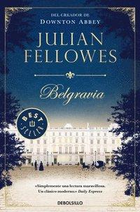 bokomslag Belgravia / Julian Fellowe's Belgravia