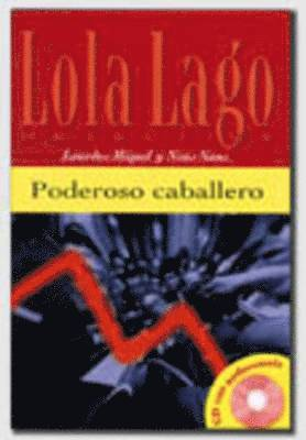 bokomslag Lola lago, detective - poderoso caballero + cd (a2)