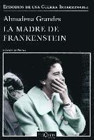 bokomslag La madre de Frankenstein
