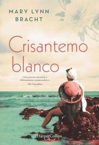 bokomslag Crisantemo Blanco (White Chrysanthemum - Spanish Edition)