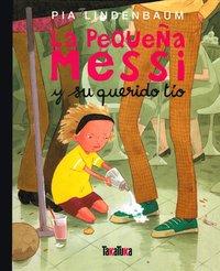 bokomslag La pequeña Messi y su querido tío