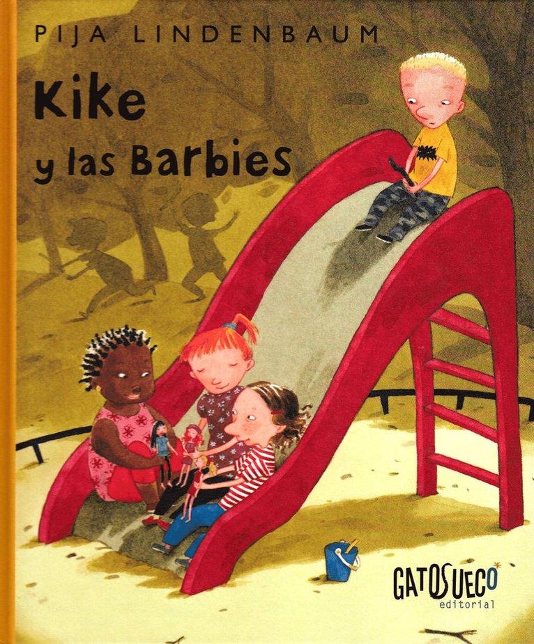 Kike y las barbies 1