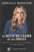 bokomslag Desintoxicacion de Los Juicios, La