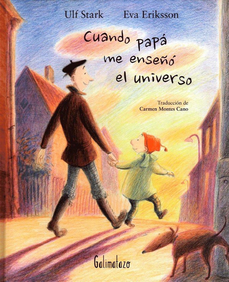 Cuando papá me enseñó el universo 1