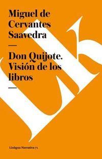 bokomslag Don Quijote. Vision de Los Libros