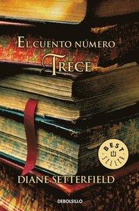 bokomslag El Cuento Número Trece / The Thirteenth Tale