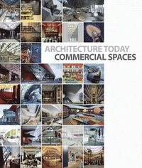 bokomslag Architecture Today: Commercial Spaces