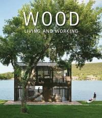 bokomslag Wood: Living and Working