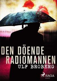 bokomslag Den döende radiomannen