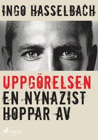 bokomslag Uppgörelsen - en nynazist hoppar av