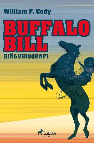 bokomslag Buffalo Bill : självbiografi
