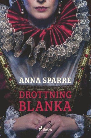 bokomslag Drottning Blanka : Drottning Blanka
