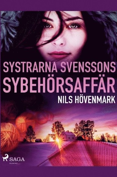 bokomslag Systrarna Svenssons sybehörsaffär :