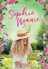 bokomslag Livet på landet enligt Sophie Manie