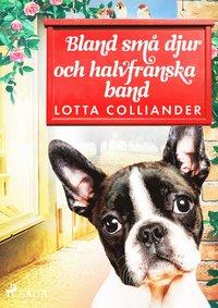 bokomslag Bland små djur och halvfranska band