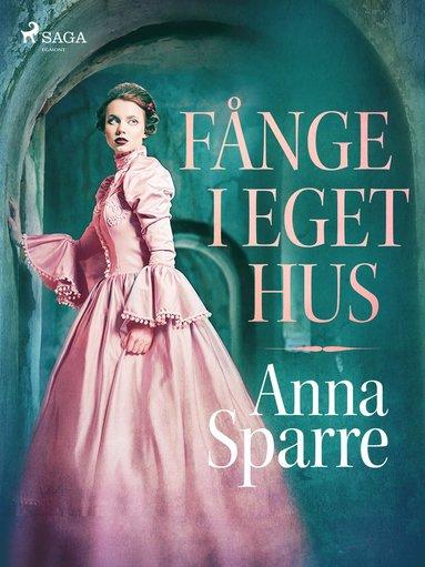 bokomslag Fånge i eget hus