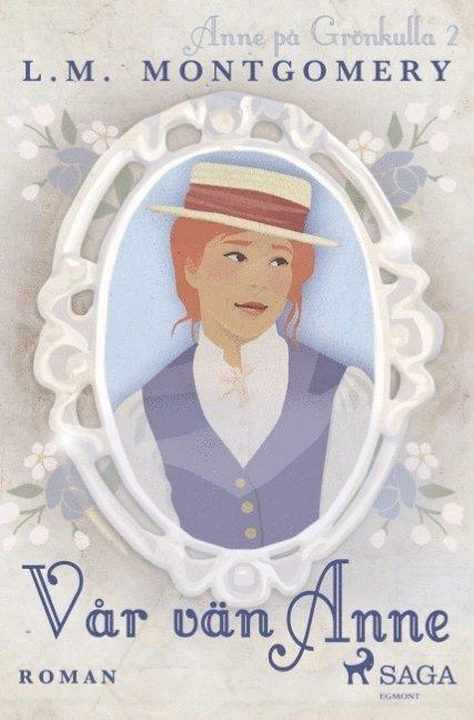Vår vän Anne 1