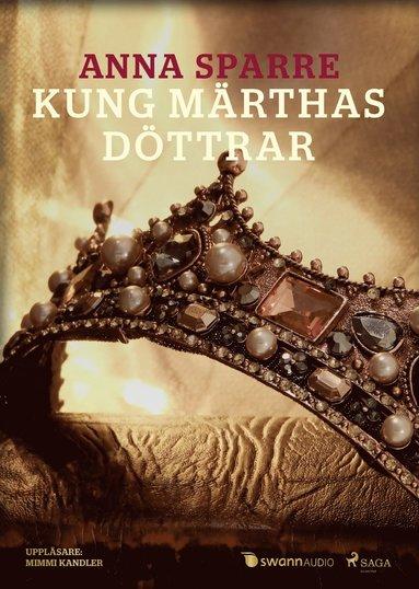 bokomslag Kung Märthas döttrar