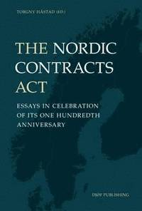 bokomslag The Nordic Contracts Act: Essays in Celebration of its One Hundreth Anniversary: 2