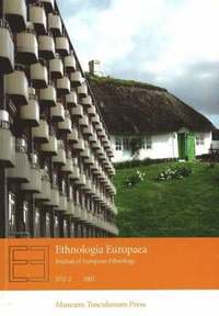 bokomslag Ethnologia Europaea: Volume 37 1-2