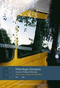 bokomslag Ethnologia Europaea Journal of European Ethnology: Volume 41:1 (Special Issue: Irregular Ethnographies)