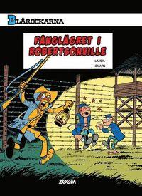 bokomslag Blårockarna - Fånglägret i Robertsonville