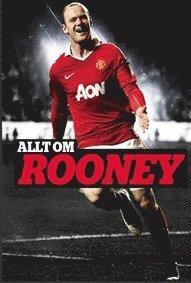 bokomslag Allt om Rooney