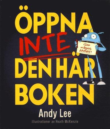 bokomslag Öppna inte den här boken