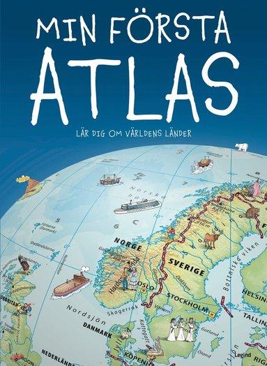 bokomslag Min första atlas : lär dig om världens länder