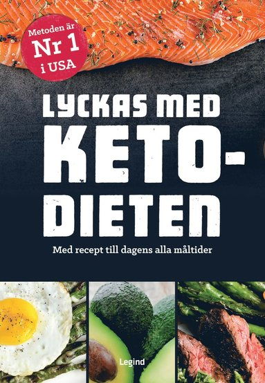 bokomslag Lyckas med ketodieten : med recept till dagens alla måltider