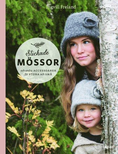 bokomslag Stickade mössor : och andra accessoarer för stora och små