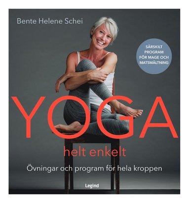 bokomslag Yoga - helt enkelt : rörelser och program för hela kroppen