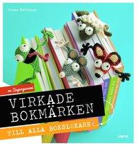 bokomslag Virkade bokmärken : till alla bokslukare