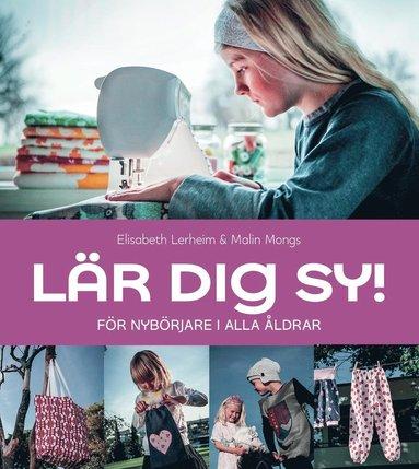 bokomslag Lär dig sy! : för nybörjare i alla åldrar