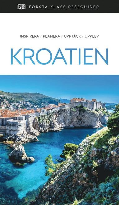bokomslag Kroatien - Första klass