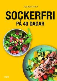bokomslag Sockerfri : 40-dagarutmaningen