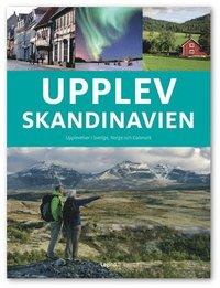 bokomslag Upplev Skandinavien
