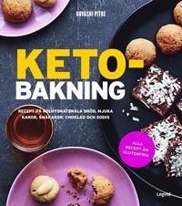 bokomslag Ketobakning : recept på kolhydratsnåla bröd, mjuka kakor, småkakor, choklad och godis