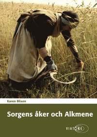 bokomslag Sorgens Åker ; Alkmene