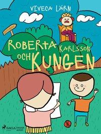 bokomslag Roberta Karlsson och Kungen