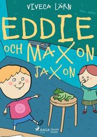 bokomslag Eddie och Maxon Jaxon
