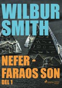 bokomslag Nefer - faraos son. Del 1