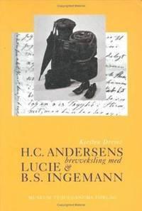 bokomslag H.C. Andersens brevveksling med Lucie & B.S. Ingemann Kommentar
