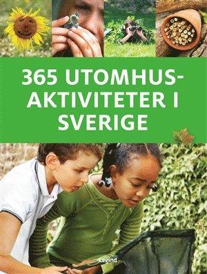 bokomslag 365 utomhusaktiviteter i Sverige