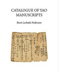 bokomslag A Catalogue of Yao Manuscripts