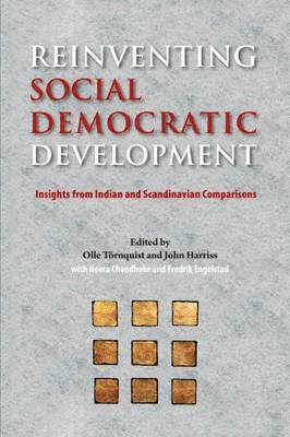 Reinventing Social Democratic Development: Insights from Indian and Scandinavian Comparisons 1