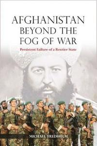 bokomslag Afghanistan Beyond the Fog of War