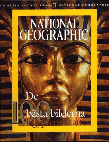 bokomslag National Geographic. De 100 bästa bilderna : Egyptens skatter