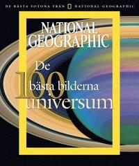 bokomslag National Geographic. De 100 bästa bilderna : Universum